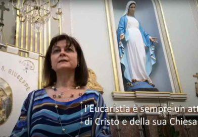"""""""La Chiesa vive dell'Eucaristia"""": terza puntata della rubrica curata dall'Ufficio Liturgico Diocesano"""